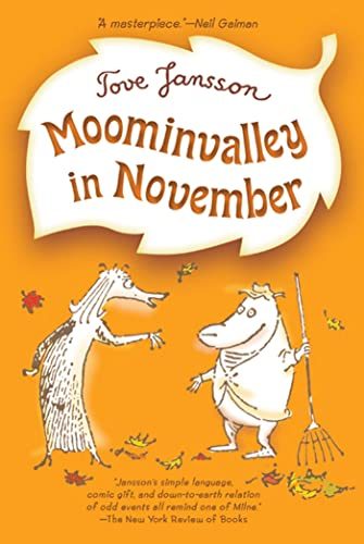 9780312625443: Moominvalley in November