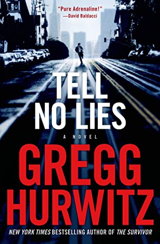 9780312625528: Tell No Lies: A Novel