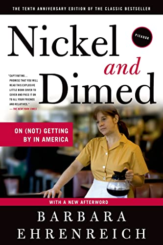 9780312626686: Nickel And Dimed: On (Not) Getting By In America