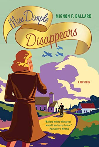 9780312626822: Miss Dimple Disappears: A Mystery (Miss Dimple Mysteries)