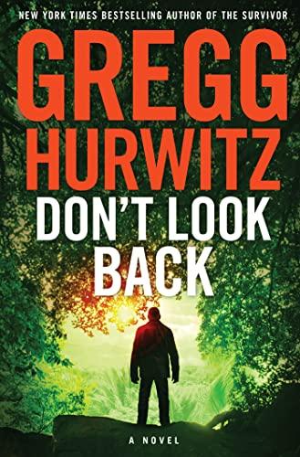 Don't Look Back: A Novel: Hurwitz, Gregg