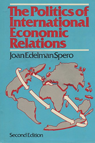 9780312627041: The politics of international economic relations