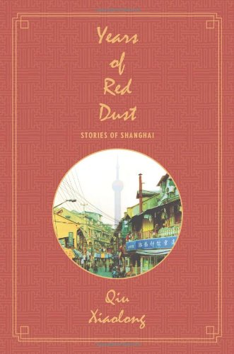 Years of Red Dust Stories of Shanghai