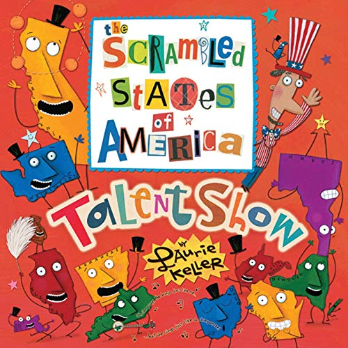 The scrambled states of america talent show by laurie for Square fish publishing