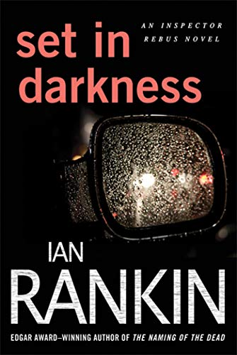9780312629830: Set in Darkness (Inspector Rebus)