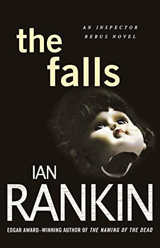 9780312629847: The Falls: An Inspector Rebus Novel (Inspector Rebus Novels)
