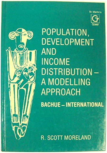 9780312631314: Population, Development, and Income Distribution: A Modelling Approach, Bachue-International