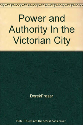9780312633660: Power and Authority In the Victorian City