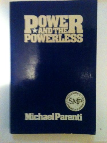 9780312633738: Power and the Powerless
