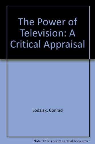 9780312633974: The Power of Television: A Critical Appraisal