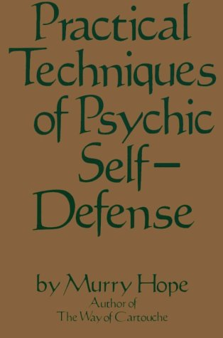 9780312635527: Practical Techniques of Psychic Self-Defense