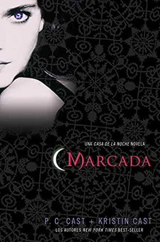 9780312638306: Marcada: Una Casa de La Noche Novela (House of Night Novels)