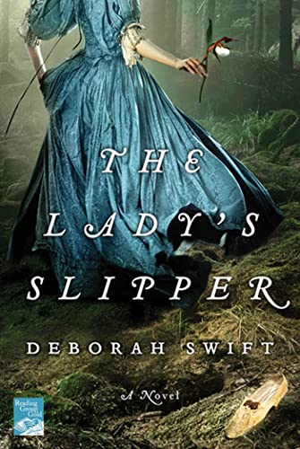 9780312638337: The Lady's Slipper: A Novel (Reading Group Gold)