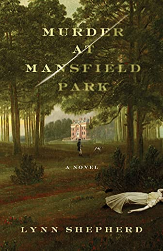 Murder at Mansfield Park: Shepherd, Lynn