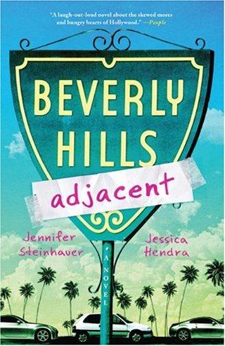 9780312638368: Beverly Hills Adjacent