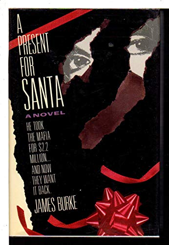 A Present For Santa: Burke, James