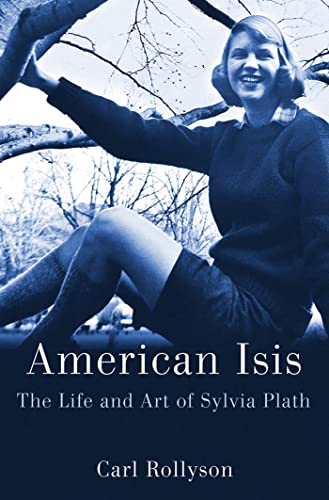 9780312640248: American Isis: The Life and Art of Sylvia Plath