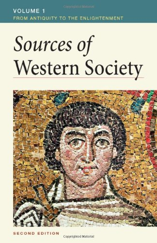 Sources of Western Society, Volume 1: From: John P. McKay,