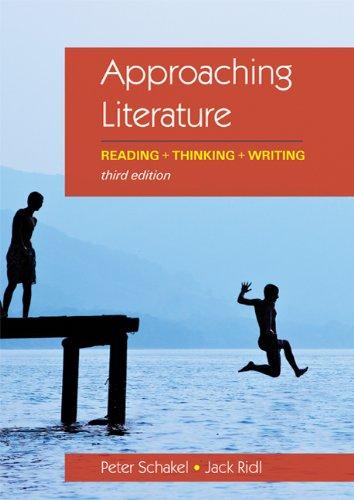 9780312640996: Approaching Literature: Reading + Thinking + Writing