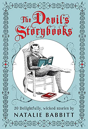 The Devil's Storybooks: Twenty Delightfully Wicked Stories: Babbitt, Natalie