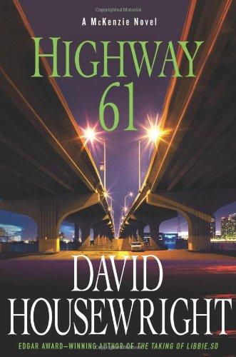 Highway 61: A McKenzie Novel (Twin Cities: Housewright, David