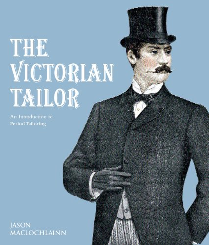 9780312642334: The Victorian Tailor: An Introduction to Period Tailoring