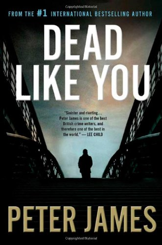 Cover of the book, Dead Like You (Roy Grace, #6).