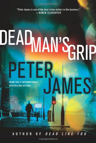Cover of the book, Dead Man's Grip (Roy Grace, #7).