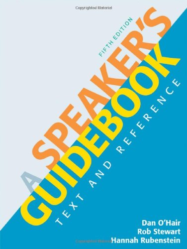 A Speaker's Guidebook: Text and Reference: O'Hair, Dan; Stewart,