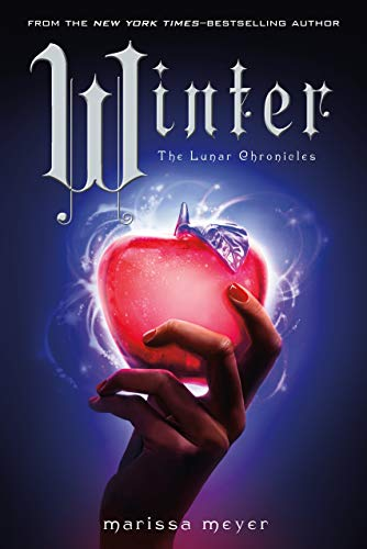 Winter (The Lunar Chronicles): Meyer, Marissa