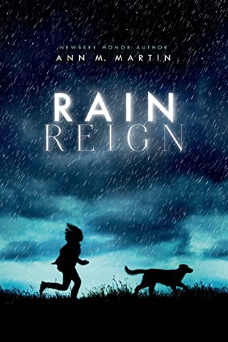 9780312643003: Rain Reign (Ala Notable Children's Books. Middle Readers)