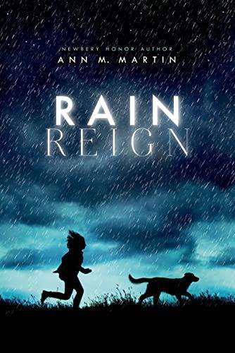 RAIN REIGN: Martin, Ann M.