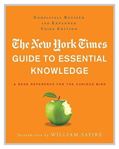 9780312643027: The New York Times Guide to Essential Knowledge: A Desk Reference for the Curious Mind
