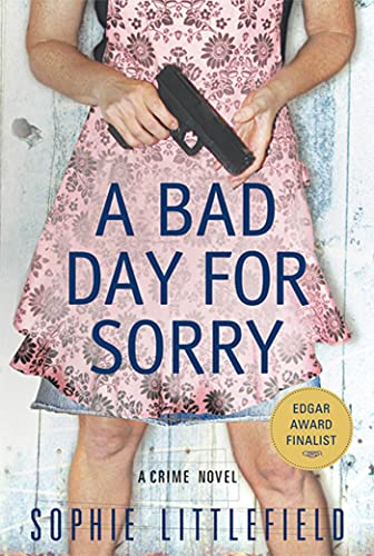 9780312643232: A Bad Day for Sorry