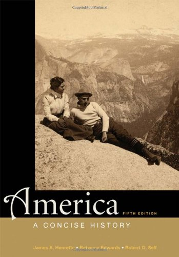 America: A Concise History, Combined Volume: Henretta, James A.;