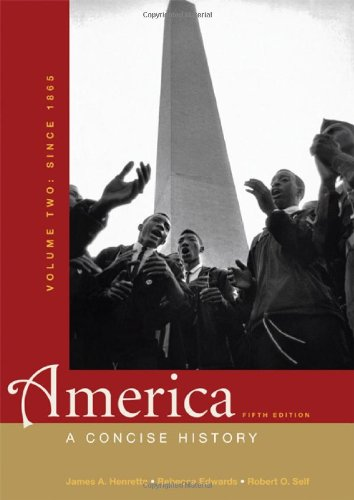 9780312643294: America: A Concise History, Volume Two: Since 1865