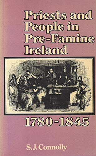 9780312644116: Priests and People in Pre-Famine Ireland, 1780-1845