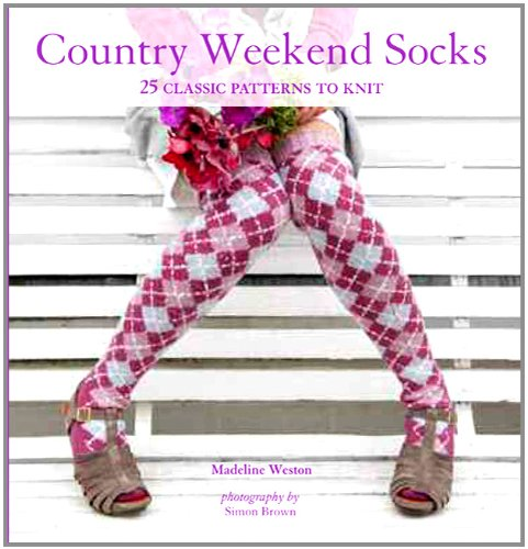 9780312644222: Country Weekend Socks: 25 Classic Patterns to Knit