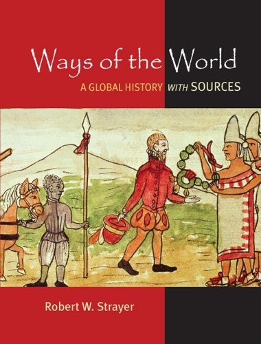 9780312644666: Ways of the World: A Brief Global History with Sources