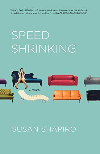 9780312644727: Speed Shrinking: A Novel