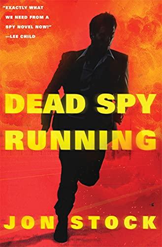 9780312644765: Dead Spy Running
