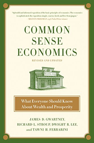 9780312644895: Common Sense Economics: What Everyone Should Know about Wealth and Prosperity