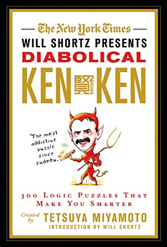 9780312644994: The New York Times Will Shortz Presents Diabolical KenKen: 300 Logic Puzzles That Make You Smarter