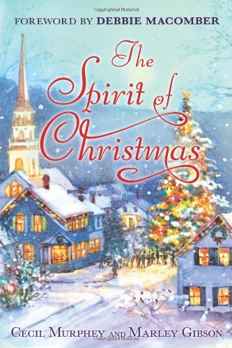 9780312645014: The Spirit of Christmas: With a Foreword by Debbie Macomber