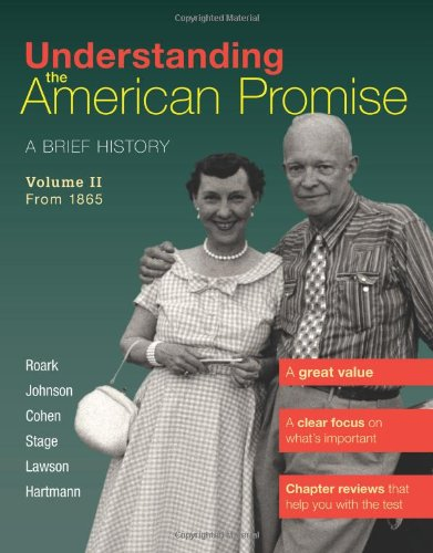 9780312645205: Understanding The American Promise, Volume 2: From 1865: A Brief History of the United States