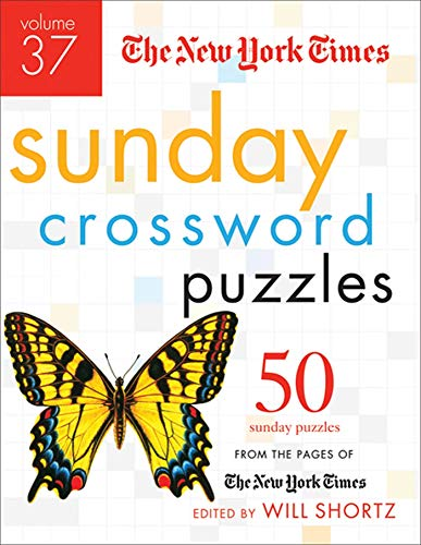 9780312645496: The New York Times Sunday Crossword Puzzles Volume 37: 50 Sunday Puzzles from the Pages of The New York Times