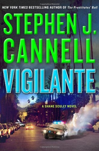 9780312646110: Vigilante (Shane Scully Novels)