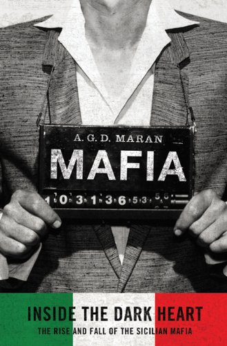 9780312646585: Mafia: Inside the Dark Heart