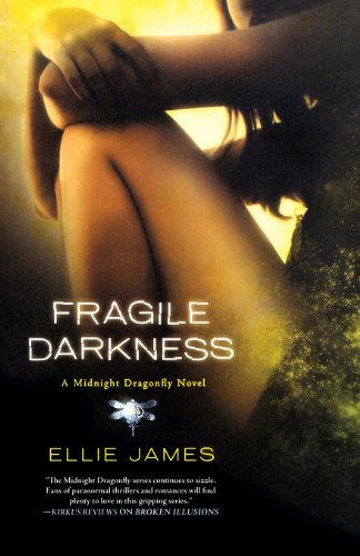 9780312647049: Fragile Darkness: A Midnight Dragonfly Novel