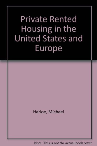 Private Rented Housing in the United States and Europe (0312647182) by Harloe, Michael